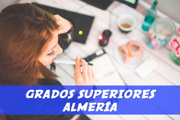 grados superiores Almería