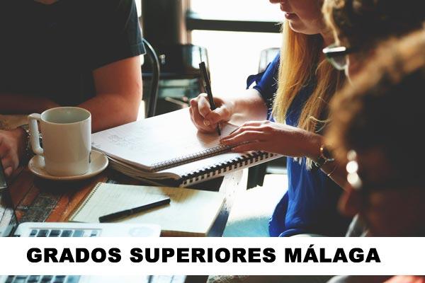 grados superiores Málaga