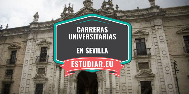 carreras universitarias en Sevilla