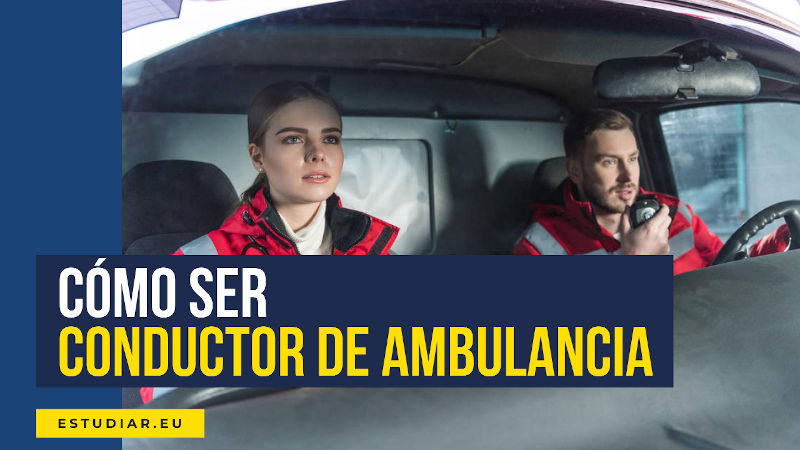 cómo ser conductor de ambulancias