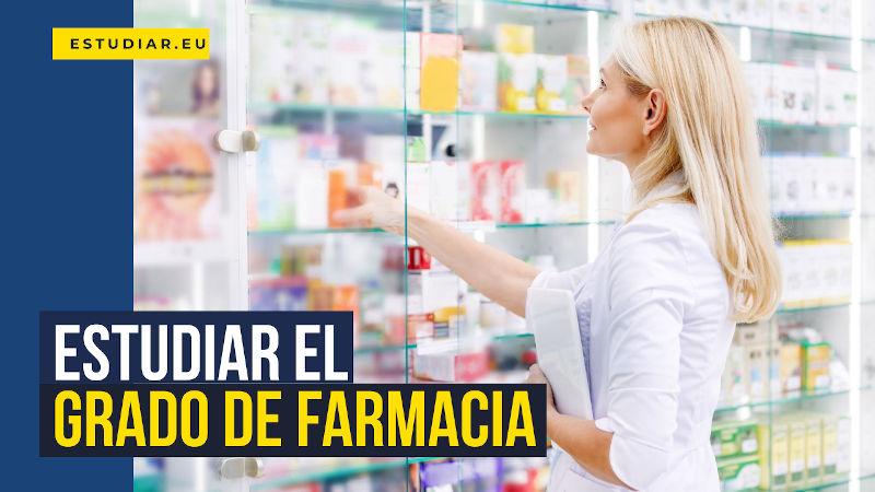 estudiar el grado de farmacia