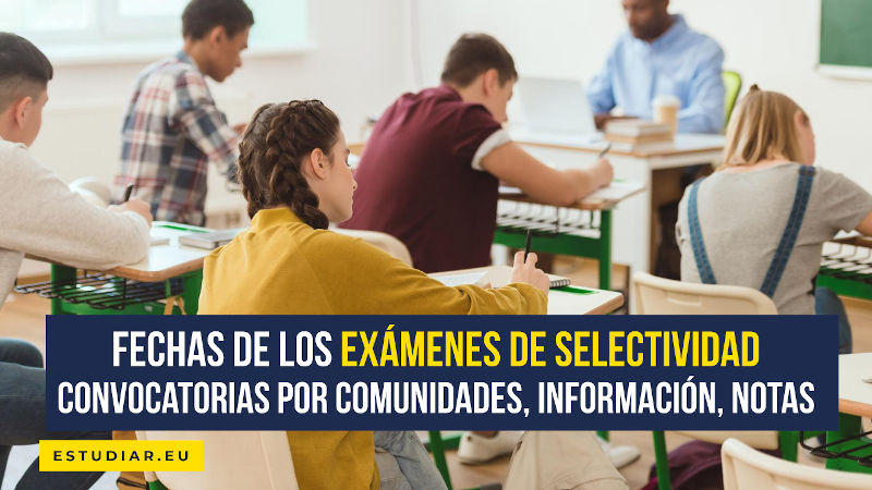 Fecha de los exámenes de Selectividad por Comunidades