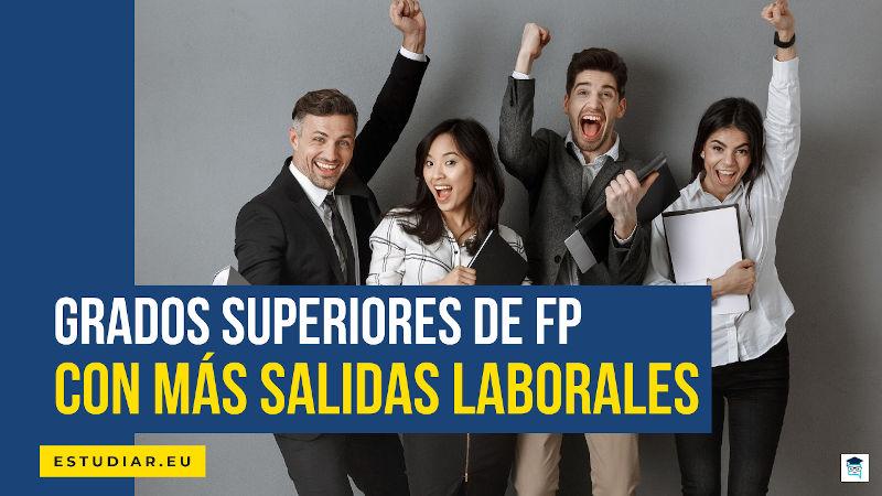 grados superiores FP con más salidas laborales