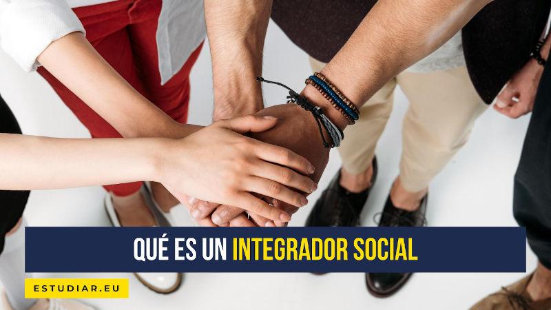 qué es un integrador social