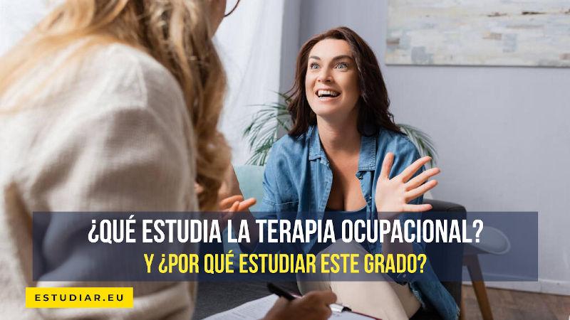 que estudia la terapia ocupacional