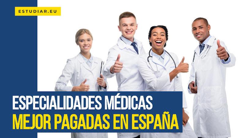 especialidades médicas mejor pagadas