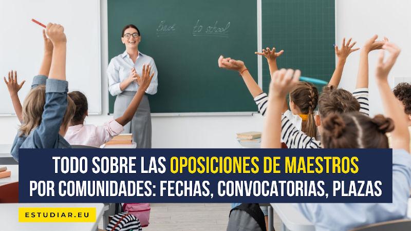 todo sobre las oposiciones de maestros